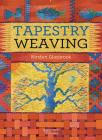 Tapestry Weaving (Search Press Classics) Cover Image