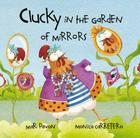 Clucky in the Garden of Mirrors Cover Image
