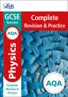 Letts GCSE Revision Success - New Curriculum – AQA GCSE Physics Complete Revision & Practice Cover Image
