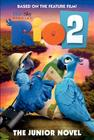 Rio 2: The Junior Novel (Ramona) Cover Image