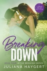 Breaking Down [Large Print] Cover Image