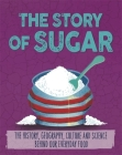 The Story of Food: Sugar Cover Image