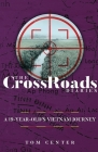 The CrossRoads Diaries: A 19-Year-Old's Vietnam Journey Cover Image