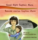 Good Night Captain Mama: Buenas Noches Capitan Mamá Cover Image