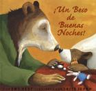 Un Beso de Buenas Noches = Kiss Good Night Cover Image
