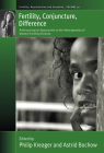 Fertility, Conjuncture, Difference: Anthropological Approaches to the Heterogeneity of Modern Fertility Declines Cover Image