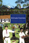 Intimate Enemies: Landowners, Power, and Violence in Chiapas Cover Image