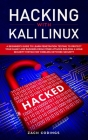 Hacking with Kali Linux: A Beginner's Guide to Learn Penetration Testing to Protect Your Family and Business from Cyber Attacks Building a Home Cover Image