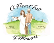 A Heart Full of Manners Cover Image