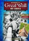 Building the Great Wall of China: An Interactive Engineering Adventure (You Choose: Engineering Marvels) Cover Image