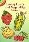Funny Fruits and Vegetable Stickers Cover Image