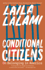 Conditional Citizens: On Belonging in America Cover Image
