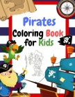 Pirates Coloring Book for Kids: Coloring book for kids ages 3-5 Cover Image