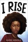 I Rise Cover Image