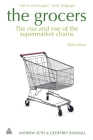 Grocers: The Rise and Rise of the Supermarket Chains Cover Image