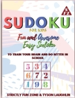 Sudoku for Kids: Fun and Awesome Easy Sudoku to Train Your Brain and Do Better In School Cover Image