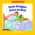 Dear Dragon Goes to Bed Cover Image