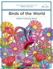 Adult Coloring Book: Birds of the World Cover Image