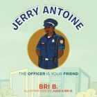 Jerry Antoine: The Officer Is Your Friend Cover Image