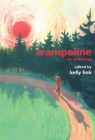 Trampoline: An Anthology Cover Image
