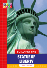 Building the Statue of Liberty (SEQUENCE National Landmarks) Cover Image