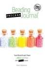 Beading Process Journal Travel Edition: Brick Stitch for Round Beads Cover Image
