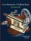 Creo Parametric 7.0 Black Book (Colored) Cover Image