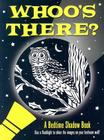 Whoo's There? Bedtime Shadow Book Cover Image
