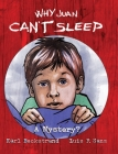 Why Juan Can't Sleep: A Mystery? (Mini-Mysteries for Minors #4) Cover Image