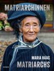 Maria Haas: Matriarchs Cover Image