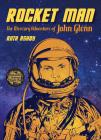 Rocket Man: The Mercury Adventure of John Glenn Cover Image