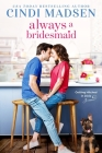 Always a Bridesmaid (Getting Hitched #2) Cover Image