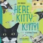 Here, Kitty, Kitty! - Pet Palooza: A Cat Breed Primer Cover Image