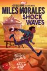 Miles Morales: Shock Waves (Original Spider-Man Graphic Novel) Cover Image