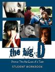 The Big D; Divorce Thru the Eyes of a Teen: Student Workbook Cover Image