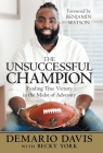 The Unsuccessful Champion: Finding True Victory in the Midst of Adversity Cover Image