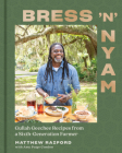 Bress 'n' Nyam: Gullah Geechee Recipes from a Sixth-Generation Farmer Cover Image
