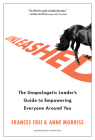 Unleashed: The Unapologetic Leader's Guide to Empowering Everyone Around You Cover Image