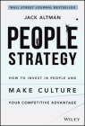 People Strategy: How to Invest in People and Make Culture Your Competitive Advantage Cover Image