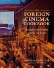 The Foreign Cinema Cookbook: Recipes and Stories Under the Stars Cover Image