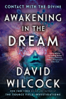Awakening in the Dream: Contact with the Divine Cover Image