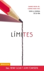 Límites: Cuando Decir 'sí', Cuando Decir 'no', Tome El Control de Su Vida Cover Image