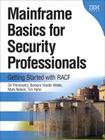 Mainframe Basics for Security Professionals: Getting Started with Racf (Paperback) (IBM Press) Cover Image