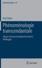 Phénoménologie Transcendantale: Figures Du Transcendantal de Kant À Heidegger (Phaenomenologica #232) Cover Image