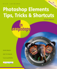 Photoshop Elements Tips, Tricks & Shortcuts in Easy Steps: 2020 Edition Cover Image