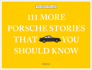 111 More Porsche Stories That You Should Know Cover Image