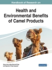 Handbook of Research on Health and Environmental Benefits of Camel Products Cover Image