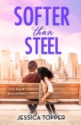 Softer Than Steel Cover Image