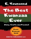 The Best Kwanzaa Ever: Crafts, Puzzles and Story of Kwanzaa Cover Image
