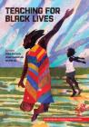 Teaching for Black Lives Cover Image
